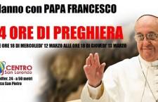 1 anno di Pontificato: 24 ore di preghiera per Papa Francesco
