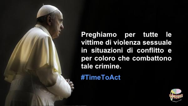 Preghiamo per tutte le vittime di violenza sessuale in situazioni di conflitto e per coloro che combattono tale crimine. #TimeToAct
