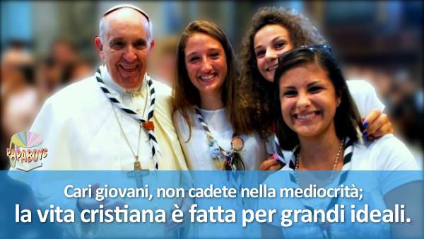 Cari giovani, non cadete nella mediocrità; la vita cristiana è fatta per grandi ideali.