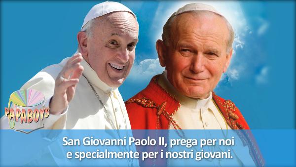 San Giovanni Paolo II, prega per noi e specialmente per i nostri giovani.