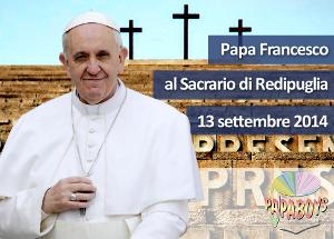 Papa a Redipuglia, Vescovi friulani: 'pellegrino di riconciliazione e pace'