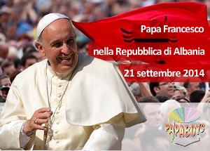 Viaggio a Tirana, Albania di Papa Francesco
