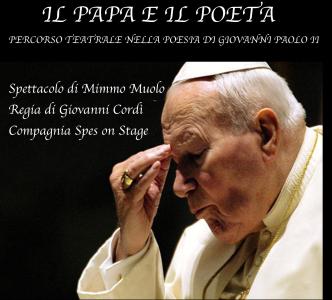 Teatro, domenica 28 a Taranto 'il Papa e il Poeta' dedicato a Giovanni Paolo II