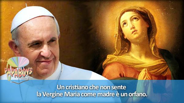 Un cristiano che non sente la Vergine Maria come madre è un orfano.
