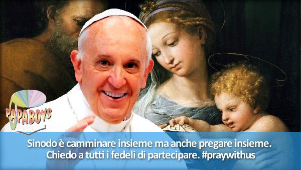 tweet di @Pontifex_it Sinodo è camminare insieme ma anche pregare insieme. Chiedo a tutti i fedeli di partecipare. #praywithus