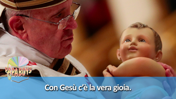 Papa Francesco via twitter @Pontifex_it: Con Gesù c'è la vera gioia!