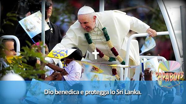 Dio benedica e protegga lo Sri Lanka.