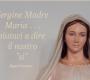 La preghiera alla Vergine scritta da Papa Francesco. Maria, Madre del Vangelo vivente, prega per noi.