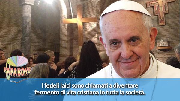 I fedeli laici sono chiamati a diventare fermento di vita cristiana in tutta la società.
