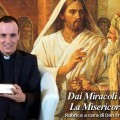 Dai Miracoli dei Vangeli la Misericordia di Gesù. Guarigione dell'uomo con la mano paralizzata