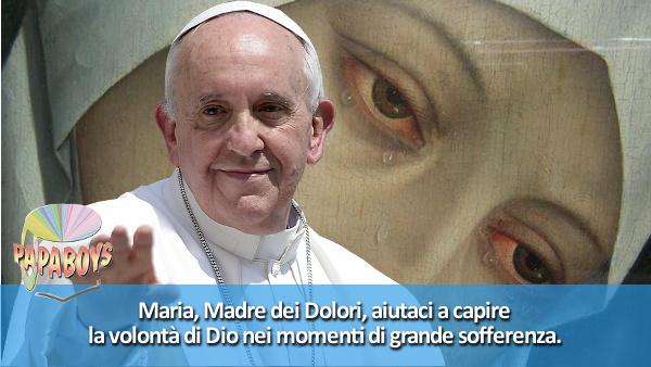 Maria, Madre dei Dolori, aiutaci a capire la volontà di Dio nei momenti di grande sofferenza.