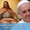 Tweet di Papa Francesco: Signore, aiutaci a vivere la virtù della magnanimità!