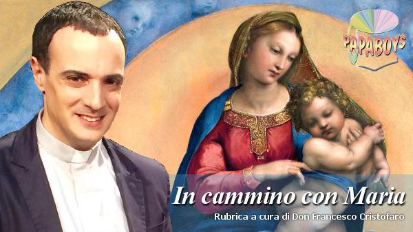 In cammino con Maria. Salve Regina, Madre di Misericordia. A te ricorriamo esuli figli di Eva