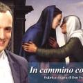 In cammino con Maria. Benedetto il frutto del suo seno, Gesù (13 maggio)