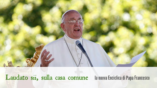 Presentazione della nuova Enciclica di Papa Francesco: Laudato sii, sulla cura della casa comune