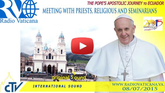"""Incontro con il Clero, i Religiosi, le Religiose e i Seminaristi nel Santuario Nazionale Mariano """"El Quinche"""""""