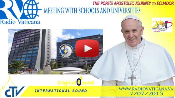 Incontro con il Mondo della Scuola e dell'Università alla Pontificia Università Cattolica dell'Ecuador