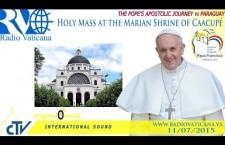 Santa Messa dal Santuario mariano di Caacupé REPLAY WEB-TV sabato 11 luglio 2015 ore 16:00