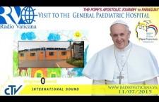 Visita all'Ospedale Pediatrico Niños de Acosta Ñu REPLAY-TV sabato 11 luglio 2015 ore 14:30
