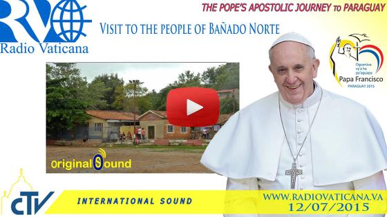 Visita alla Popolazione del Bañado Norte (Cappella di San Juan Bautista)