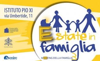 Estate in Famiglia Meeting delle Famiglie Roma @ Roma | Roma | Lazio | Italia