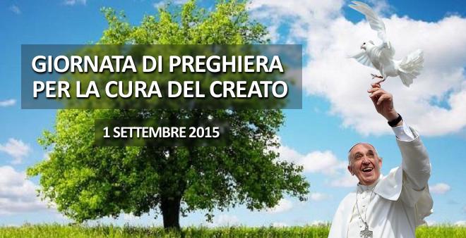 Papa Francesco: il primo settembre Giornata di preghiera per il creato