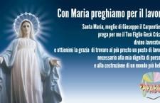 Con la Madonna preghiamo per tutti coloro che non hanno un lavoro