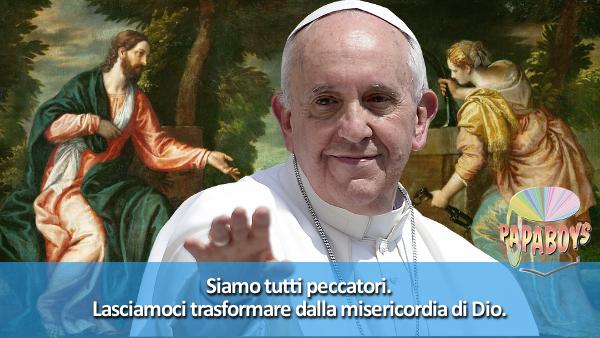 Tweet di Papa Francesco: Siamo tutti peccatori. Lasciamoci trasformare dalla misericordia di Dio.