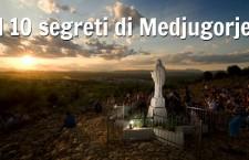 Quali sono e quando saranno svelati i dieci segreti di Medjugorje? Dopo 35 anni potrebbe essere l'ora
