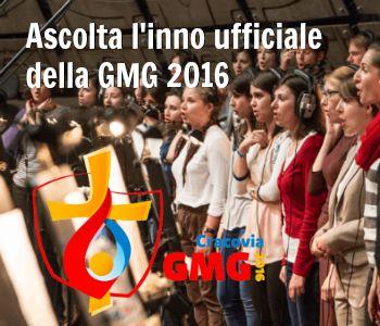 Ascolta l'inno ufficiale della GMG 2016