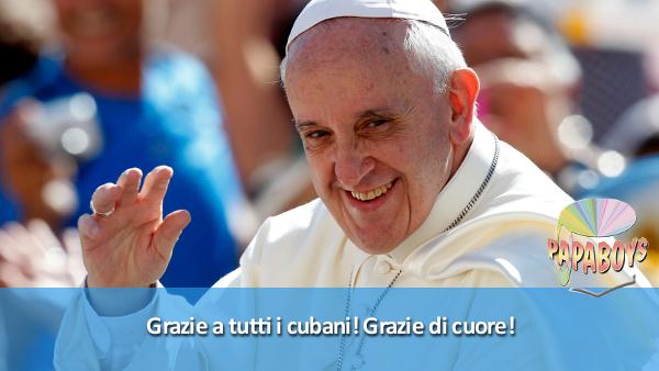 Tweet di Papa Francesco: Grazie a tutti i cubani! Grazie di cuore!