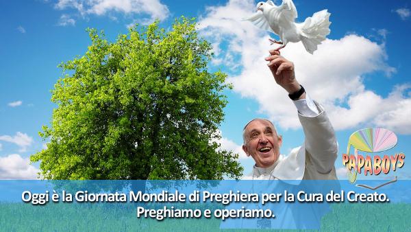 Tweet di Papa Francesco: Oggi è la Giornata Mondiale di Preghiera per la Cura del Creato. Preghiamo e operiamo.