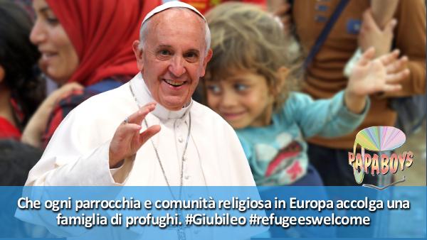 Tweet di Papa Francesco: Che ogni parrocchia e comunità religiosa in Europa accolga una famiglia di profughi. #Giubileo #refugeeswelcome