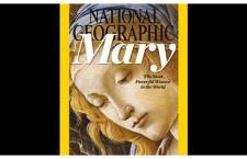 La donna più potente del mondo, secondo il National Geographic, è… Maria!