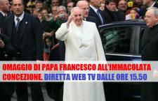 Omaggio di Papa Francesco all'Immacolata Concezione 8 dicembre REPLAY TV