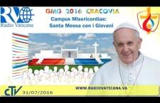 Santa Messa di Papa Francesco per la XXXI Giornata Mondiale della Gioventù 31 Luglio REPLAY TV
