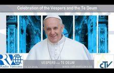 Celebrazione dei Vespri e Te Deum di ringraziamento 31 dicembre 2016 REPLAY TV