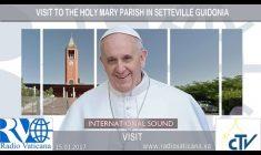 Visita di Papa Francesco alla Parrocchia Santa Maria a Setteville Domenica 15 Gennaio 2017 REPLAY TV
