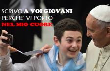 Papa Francesco scrive ai giovani del mondo: 'Voi al centro, perché vi porto nel cuore!'