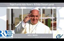 S. Messa di Papa Francesco a Casal Bernocchi Domenica 21 Maggio 2017 REPLAY TV