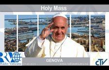 Francesco a Genova. Celebrazione della S. Messa Sabato 27 Maggio REPLAY TV