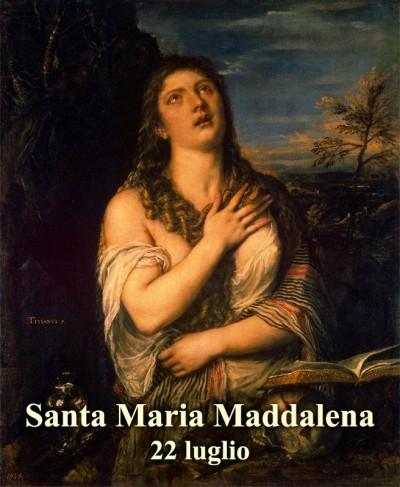 Risultati immagini per 22 luglio santa maria maddalena