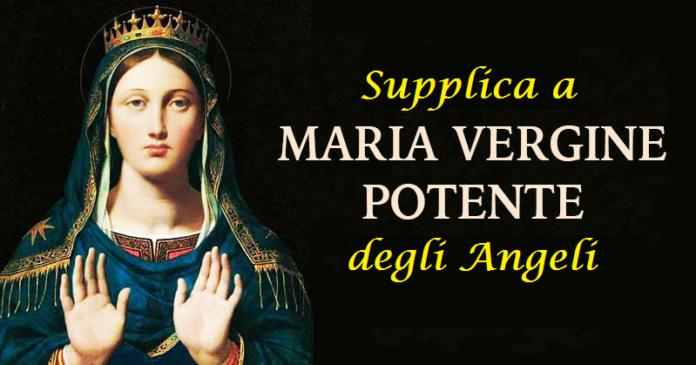 Oggi, 2 Agosto 2020, puoi recitare la potente 'Supplica alla Madonna degli Angeli' per chiedere una grazia