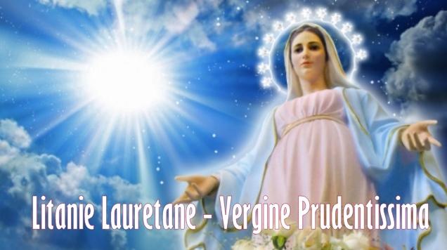 Litanie Lauretane: 17 Ottobre - Vergine Prudentissima, prega per noi