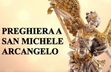 Preghiera molto potente per affidare alla protezione di San Michele Arcangelo la nostra vita
