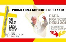 La giornata di Papa Francesco in Cile e Perù – 18 gennaio 2018 – e gli appuntamenti in diretta video