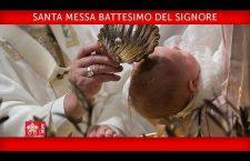 S. Messa di Papa Francesco e Battesimi di 34 bambini. Domenica 7 gennaio 2018 REPLAY TV