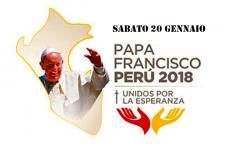 La giornata di Papa Francesco in Perù – 20 gennaio 2018 – e gli appuntamenti in diretta video