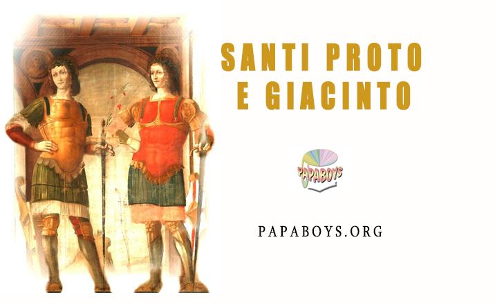 Calendario Gregoriano Santi.Il Santo Di Oggi 11 Settembre Santi Proto E Giacinto
