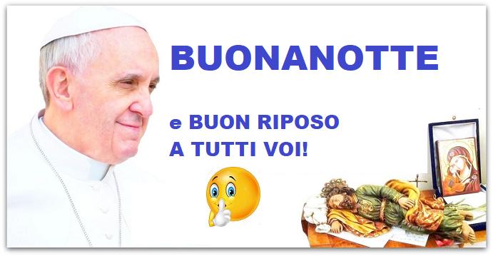 Frasi Di Buonanotte Papa.La Buonanotte Di Papa Francesco In Compagnia Di San Giuseppe Papaboys 3 0